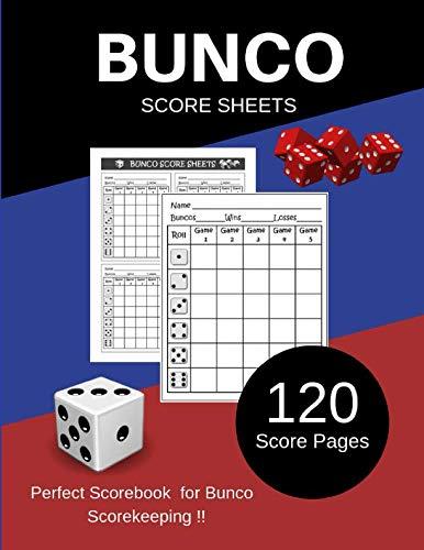 Bunco Score Sheets: Perfect Scorebook  for Bunco  Scorekeeping / Games Record / 120 Score Sheets for ScoreKeeping ()