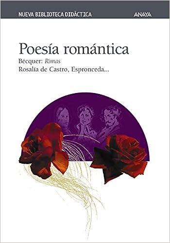 Poesía romántica Clásicos - Nueva Biblioteca Didáctica: Amazon.es: Gustavo Adolfo Bécquer, Antonia Santolaya: Libros