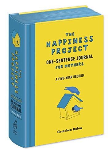 The Happiness Project One-Sentence Journal for Mothers by Potter Style