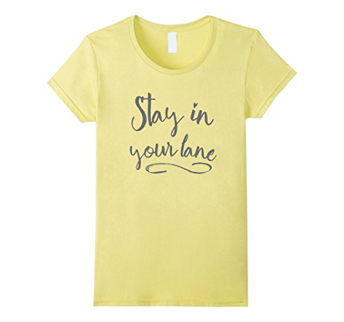 Womens Stay in Your Lane - Positive Message XL - Tortoise Color What Is