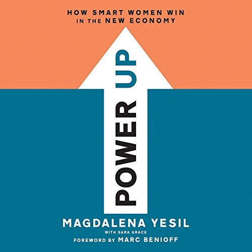Power Up: How Smart Women Win in the New Economy by Hachette Audio