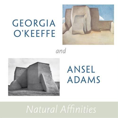 Ansel Adams Museum - Georgia O'Keeffe and Ansel Adams: Natural Affinities