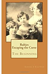 Rubies - Escaping the Curse: The Beginning (Rubies Family Saga) (Volume 1) Paperback