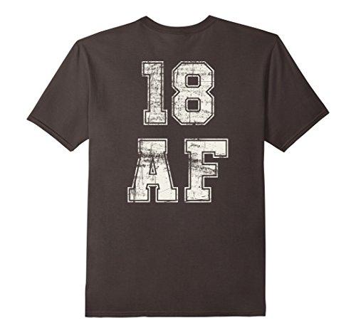 Mens 18 AF Eighteen Years Old Birthday T-Shirt Mens/Womens Gift Medium Asphalt