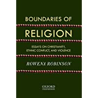Boundaries of Religion: Essays on Christianity, Ethnic Conflict and Violence
