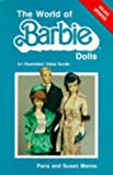 img - for The World of Barbie Dolls by Paris Manos (1983-04-02) book / textbook / text book