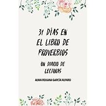 31 Dias en Proverbios: Un Diario de Lecturas (Spanish Edition)