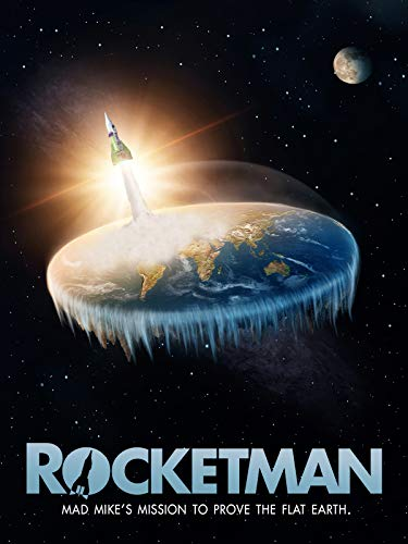 Rocketman: Mad Mike's Mission to Prove the Flat Earth (To Make Things Homemade)