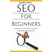 SEO: SEO Tools for Beginners - Search Engine Optimization Basic Techniques - How to Rank your website (SEO Secrets - Search Engine Optimization for Dummies - SEO 2016 - Website Ranking)