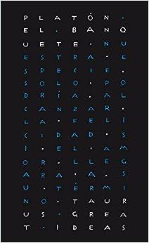 Book's Cover of El banquete (Serie Great Ideas 32) (Español) Tapa blanda – 4 junio 2014