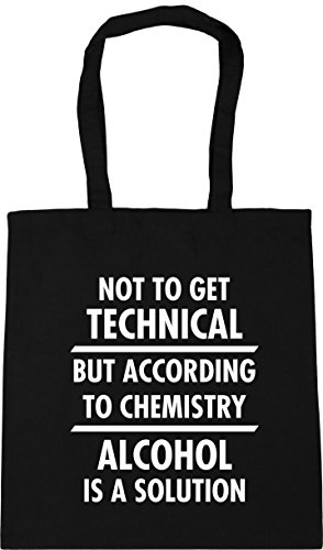 HippoWarehouse Not to get technical but according to chemistry alcohol is a solution Tote Shopping Gym Beach Bag 42cm x38cm, 10 litres Black
