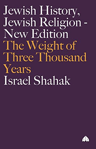 Jewish History, Jewish Religion: The Weight of Three Thousand Years (Get Political)