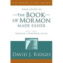 The Book of Mormon Made Easier, Part 2 (The Gospel Studies Series)