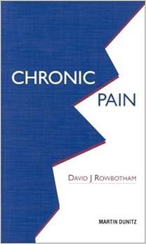 Book Chronic Pain: pocketbook (Medical Pocketbooks) by David J Rowbotham (2000-10-09)