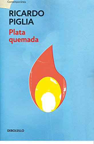 Plata quemada/ Money to Burn (Spanish Edition)