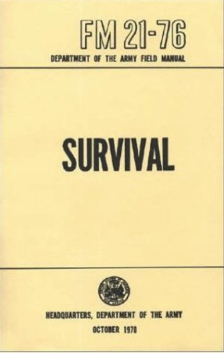 amazon com u s army survival manual fm 21 76 ebook department of rh amazon com us army manual vehicle dispatch us army manual of arms