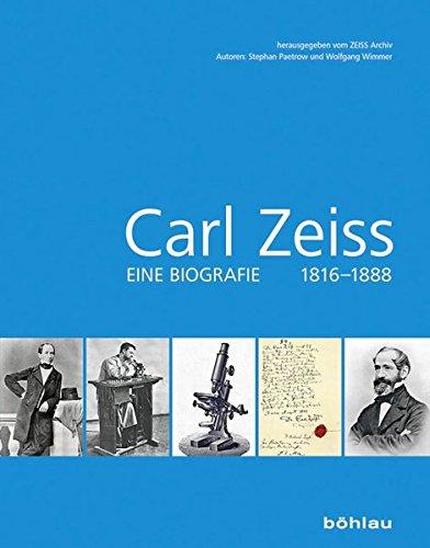 Carl Zeiss 1816-1888