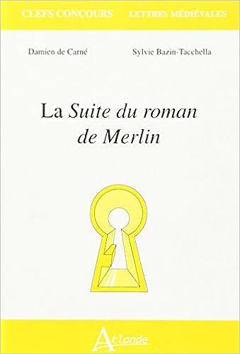 Download Online La Suite du roman de Merlin pdf ebook