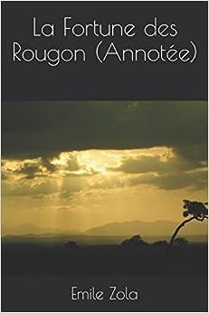 Book La Fortune des Rougon (Annotée) (Les Rougon-Macquart) (French Edition)
