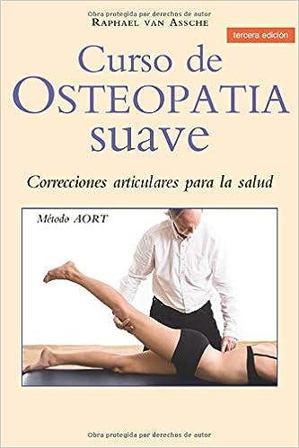 Curso de OSTEOPATIA suave (Spanish Edition): Raphael ...