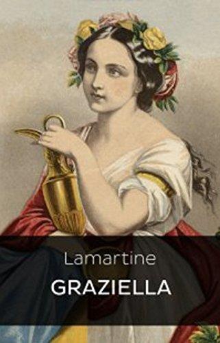 Graziella (Edition Intégrale - Version Entièrement Illustrée) (French Edition)