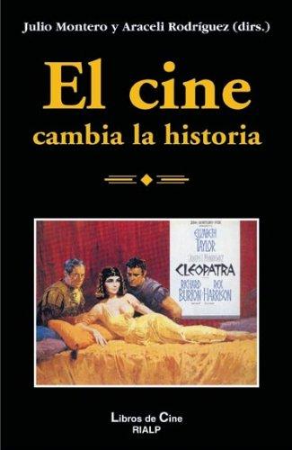 Descargar Libro El Cine Cambia La Historia Araceli Rodríguez