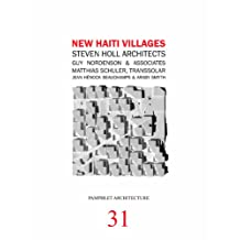 Pamphlet Architecture 31: New Haiti Villages