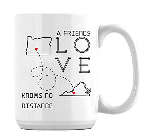 Amazing Best Friends Long Distance Friendship Mugs Oregon Virginia A Friends Love Knows No Distance Gifts Best Friend Coffee Mug for Friend Best Friend Ever Coffee Mugs 15oz