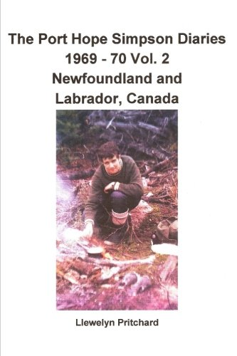The Port Hope Simpson Diaries 1969 - 70 Vol. 2 Newfoundland and Labrador, Canada: Summit Bereziak (Volume 2) (Basque Edition)