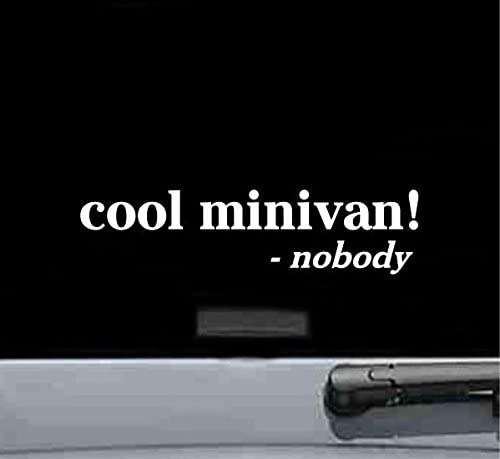JS Artworks Cool Minivan Said Nobody Vinyl Decal Sticker (White)