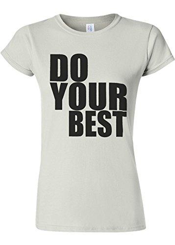 ライター指交響曲Do Your Best Quote Funny Novelty White Women T Shirt Top-XL