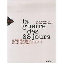 GUERRE DES 33 JOURS(LA)