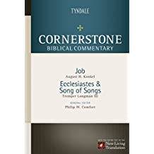 Job, Ecclesiastes, Song of Songs (Cornerstone Biblical Commentary Book 6)