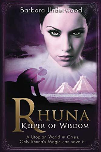 (Rhuna - Keeper of Wisdom (A Quest for Ancient Wisdom))