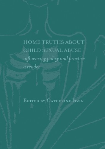 Home Truths About Child Sexual Abuse: Influencing Policy and Practice A reader (2000-07-13) PDF