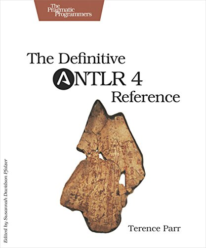 The definitive antlr 4 reference by terence parr.
