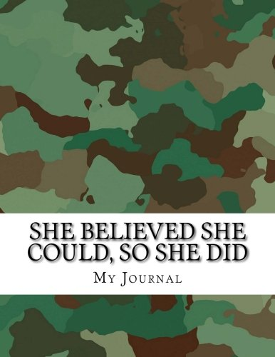 Read Online She Believed She Could, So She Did: Inspirational Quote Camo Pattern Design Notebook/Journal  with 110 Lined Pages (8.5 x 11) PDF
