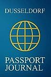Dusseldorf Passport Journal: Blank Lined Dusseldorf (Germany) Travel Journal/Notebook/Diary - Great Gift/Present/Souvenir for Travelers