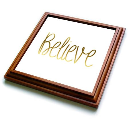 3dRose trv_265697_1 Chic Gold Inspirational Believe Trivet with Tile, 8 by 8''