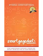 #MortgageDonts: Stop Unnecessary Expenses, Stress and Anxiety When Setting Up Your Mortgage