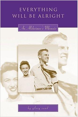 Everything Will Be Alright: An Alzheimerýs Memoir