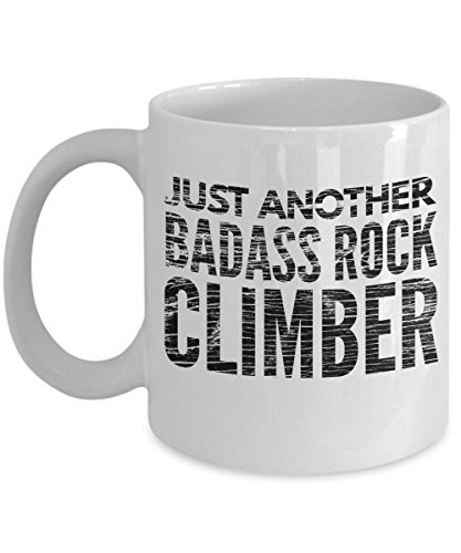 Just Another Badass Rock Climber Coffee Mug - Cool Coffee Cup