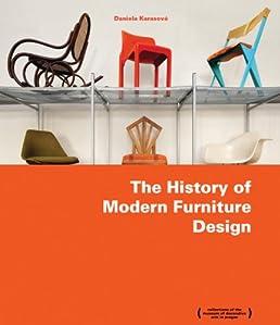 the history of modern furniture design daniela karasova rh amazon com modern history furniture fitzroy modern history furniture fitzroy