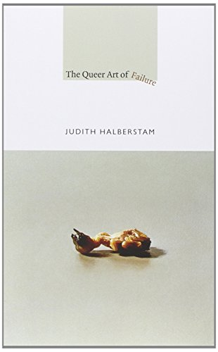 Image of The Queer Art of Failure (a John Hope Franklin Center Book)
