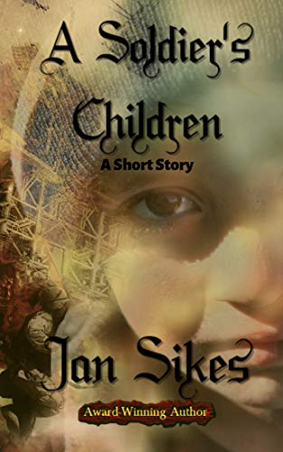 A Soldier's Children by [Sikes, Jan]