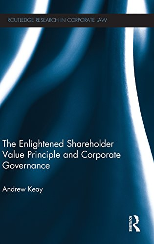 The Enlightened Shareholder Value Principle and Corporate Governance (Routledge Research in Corporate Law)
