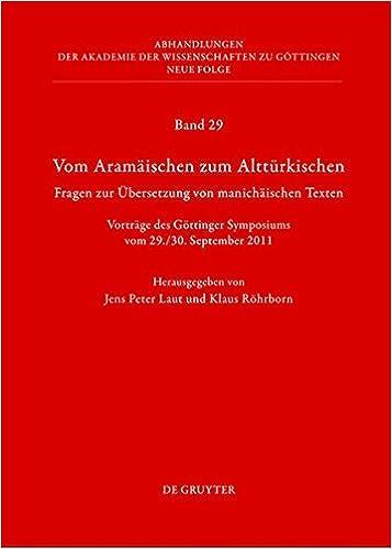 Vom Aramaischen Zum Altturkischen: Fragen Zur Ubersetzung Von Manichaischen Texten (Abhandlungen der Akademie der Wissenschaften Zu Gottingen. N) ... Neue Folge (German and English Edition)