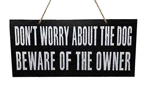 (JennyGems Dog Lover Gifts for Women - Don't Worry About The Dog Beware of The Owner Wood Sign - Funny Dog Quotes - Pet Lovers - Dog Owner Warning Sign - Dog Mom Gifts for Women - Pet Mom)