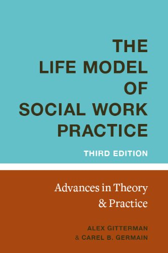 Advance Model (The Life Model of Social Work Practice: Advances in Theory and Practice (Third Edition))