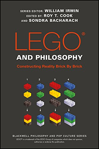 LEGO and Philosophy: Constructing Reality Brick By Brick (The Blackwell Philosophy and Pop Culture Series)